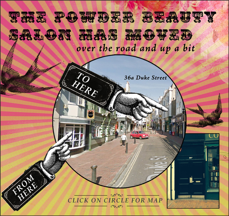 Powder Beauty Boutique has moved to 36a Duke Street, Brighton